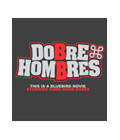 DOBRE HOMBRES【ドブレ ホンブレス】